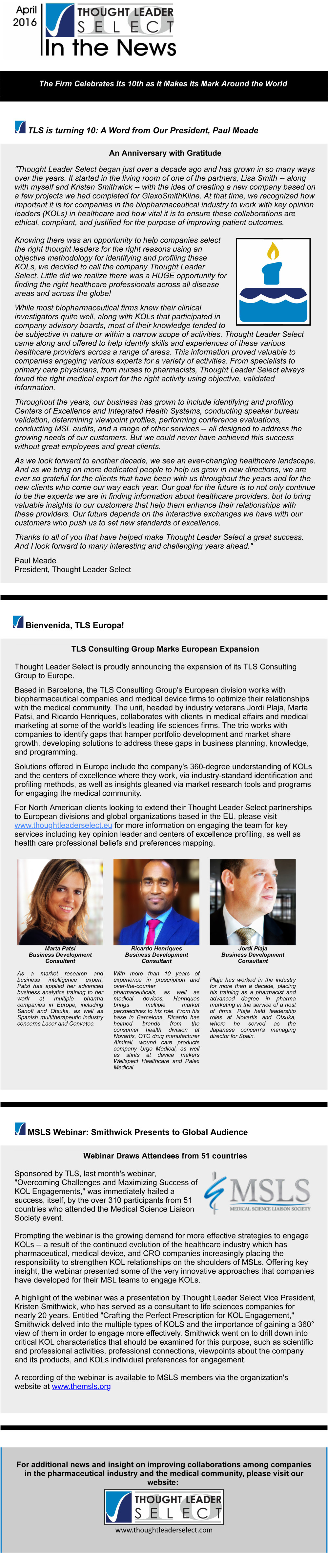 TLS Celebrates 10th Anniversary Consulting Group Expands into Eu
