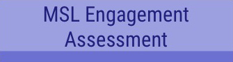 MSL Engagement Assessment